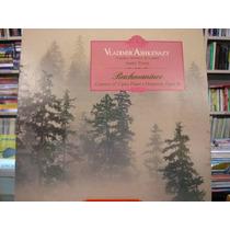 Vinil / Lp- Rachmaninov - Vladimir Ashkenazy - 1985