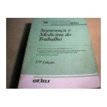 Livro- Segurança E Medicina Do Trabalho- 36a Ed.frete Gratis
