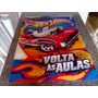 Cartaz Da Hot Wheels Volta As Aulas 2011 Mattel