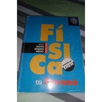 Física - Série Novo Ensino Médio - Paraná - Volume Único