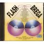 Cd Flash Brega - Novo Lacrado***