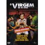 Dvd Filme O Virgem De 40 Anos (2005) Dublado !!!