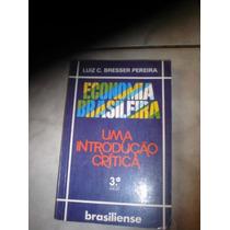 Economia Brasileira - Uma Introdução Crítica
