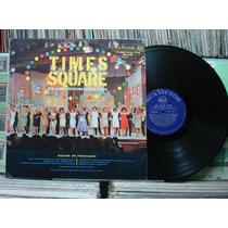 Times Square Trilha Sonora Show Musical Televisão - Lp Rca