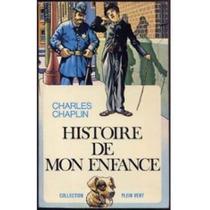 Histoire De Mon Enfance - Charles Chaplin - Frete Grátis