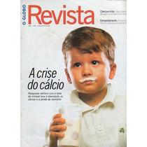 O Globo 2005 Tico Santa Cruz Cláudia Raia Gilberto Braga