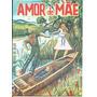 Amor De Mãe - Severino Borges Da Silva - Cordel Original