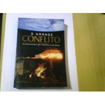 Livro O Grande Conflito Ellen White