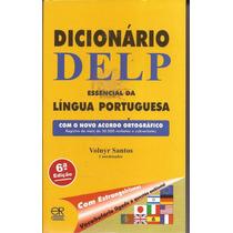 Livro Dicionário Delp Essencial Da Língua Portuguesa 2012