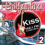 Cd Brilhantina Kiss 102.1 Fm - Vol. 2 - Novo Lacrado***