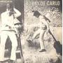 Bobby De Carlo Compacto De Vinil Boneca Que Diz Não 1966 Mon
