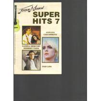 Revista Toque Musical Nº 7 - Super Hits 7 - Violão