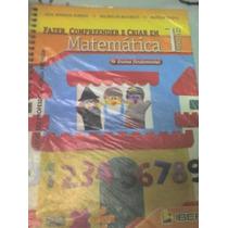 Fazer, Compreender E Criar Em Matematica - 1ª Série
