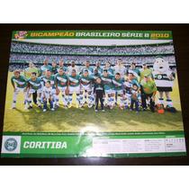 Poster Coritiba Campeão Brasileiro 2010 21x27 Cm Placar
