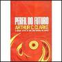 Perfil Do Futuro - Arthur C. Clarke - 1970