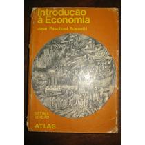 Introdução À Economia - Jose Paschoal Rossetti