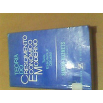 Teoria Do Crescimento Econômico Moderno Simon Kuznets 1974