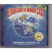 Comunidade Nilopolis - Levantarei A Minha Casa - Cd - Gospel