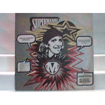 Supermanoela Nacional - Lp Som Livre 1974