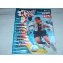 Revista Futebol Tornei Internazionali Di Calcio 2004