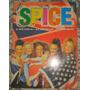 Spice- A História-as Músicas-as Imagens