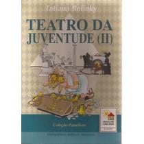 Teatro Da Juventude Ii - Tatyana Belinky