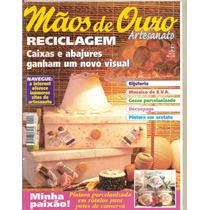 Revista Mãos De Ouro Artesanato - Reciclagem/ Gesso...