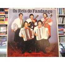 Vinil / Lp - Os Reis Do Fandango - Cantando Sempre Cantando