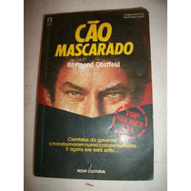 Cão Mascarado - Raymond Obstfeld - Top Secret Cia