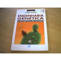 Engenharia Genética: Sétimo Dia Da Criação - Fátima Oliveira