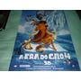 Poster/cartaz Oficial Do Filme A Era Do Gelo 4 - Ver. Lanç.