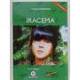 Iracema - José De Alencar - Nova Ortografia