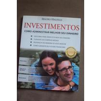 Investimentos - Como Administrar Melhor Seu Dunheiro