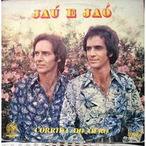 Lp - Jaú E Jaó - Corrida Do Ouro - 1981 Tocantins - Estéreo