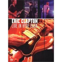 **eric Clapton **live In Hyde Park 96 **dvd