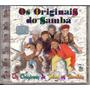 Cd Os Originais Do Samba - Os Originais De Todos Os Sambas