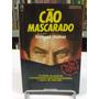 Cão Mascarado - Raymond Obstfeld
