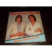 Lp Vinil Chitãozinho & Xororó - Somos Apaixonados.