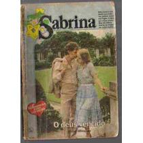 Sabrina* Florzinha 186* O Deus Vencido* Violet Winspear