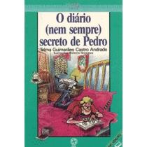 Livro: O Diário (nem Sempre) Secreto De Pedro