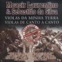 Cd - Moacir Laurentino & Sebastião Da Silva: Violas Da Terra