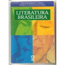 Literatura Brasileira - William Cereja - Thereza Magalhães