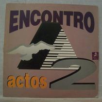 Lp Banda Kadoshi - Encontro - Actos 2 - 1993