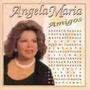 Cd Angela Maria E Amigos