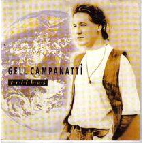Gell Campanattí - Trilhas - Frete Grátis