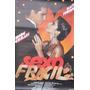Cartaz Original Sexo Fragil Maite Proença Filme Poster