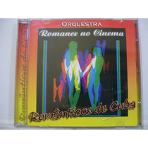 Românticos De Cuba, Romance No Cinema, Cd Original