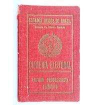 V-175 Carteira Eleitoral Antiga Anos 30 Minas Gerais.