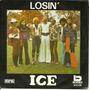 Losin' - Compacto - Ice