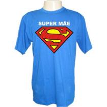 Camiseta Super Mãe Divertidas Engraçadas Sátiras Banda Rock